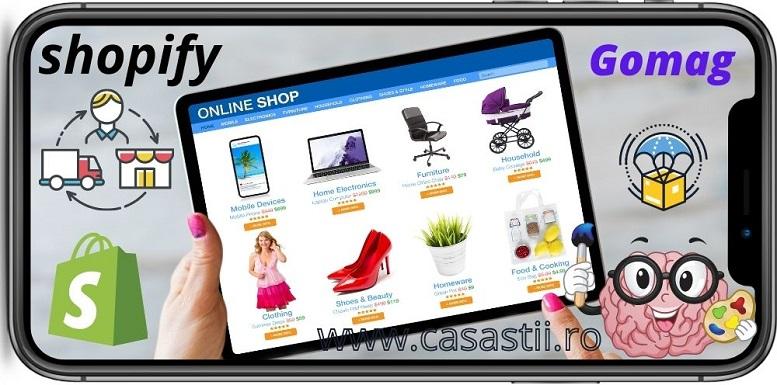 Cum sa faci bani online cu shopify si gomag dropshipping