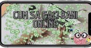 Cum sa faci bani online pe net