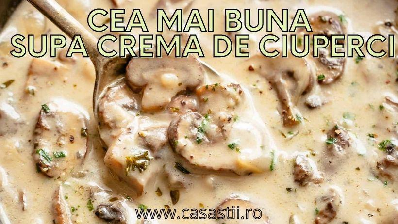 Cea Mai Buna Supa Crema De Ciuperci